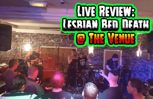 Lesbian Bed Death Live @ The Venue, Stalybridge