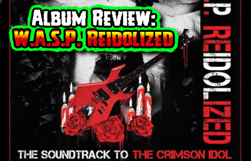 "W.A.S.P. ""Reidolized: The Soundtrack To The Crimson Idol"" (MP3/CD)"