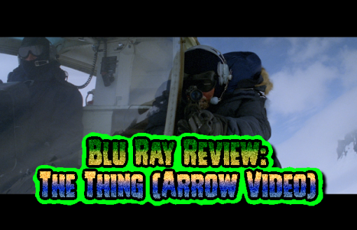The Thing (Arrow Video Reg. B Blu Ray)