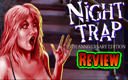 Night Trap 25th Anniversary Edition (PC/PS4)