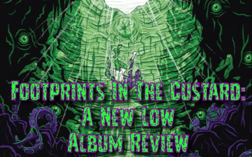 A New Low: Footprints In the Custard Album Review